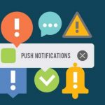 How Businesses Can Use Push Notifications to Reach Their Leads Effectively